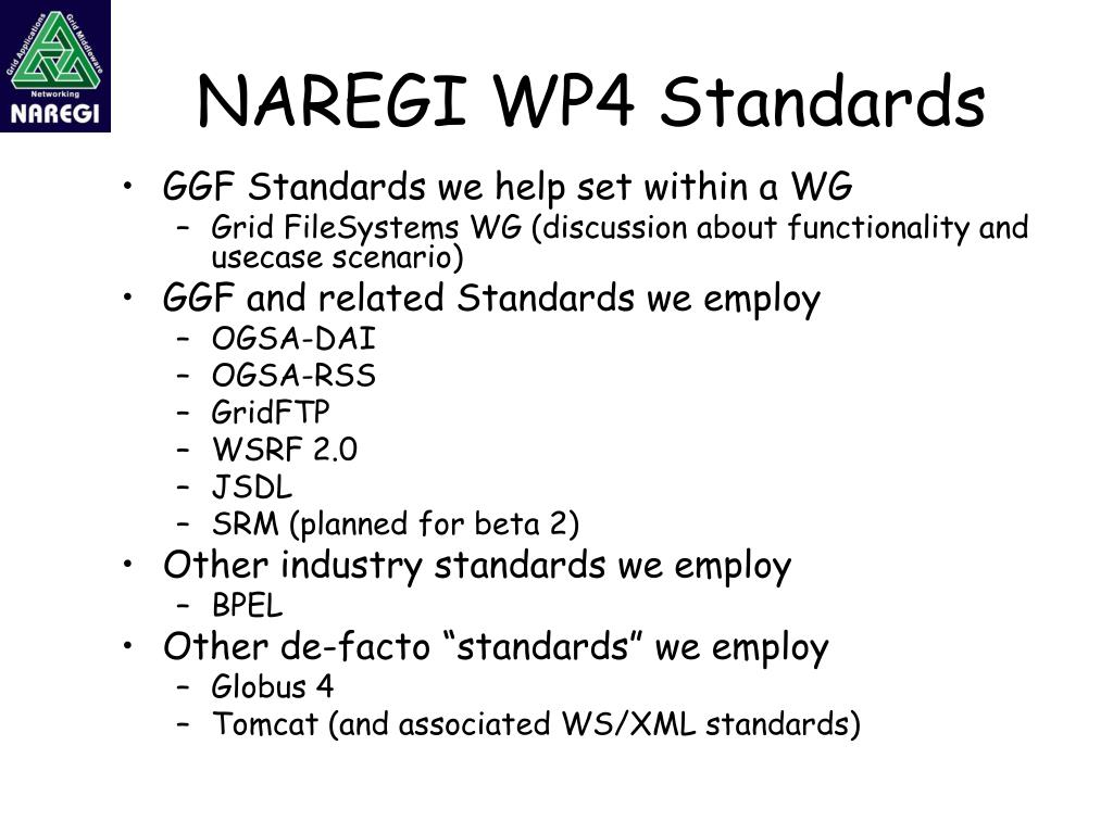 NAREGI WP4 Standards