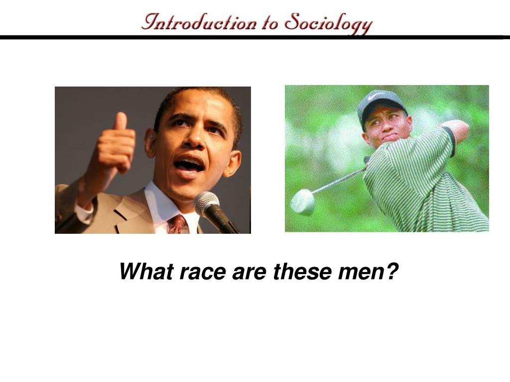 What race are these men?