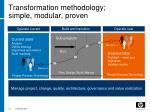 transformation methodology simple modular proven