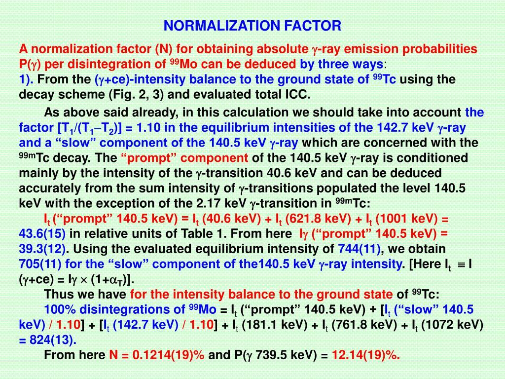 NORMALIZATION FACTOR