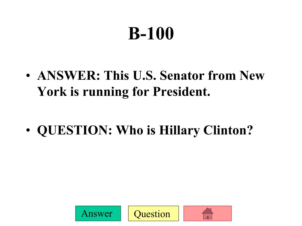 ANSWER: This U.S. Senator from New York is running for President.