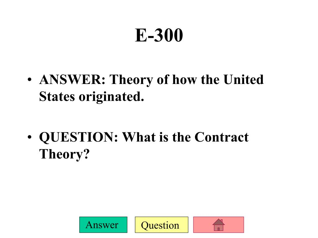 ANSWER: Theory of how the United States originated.