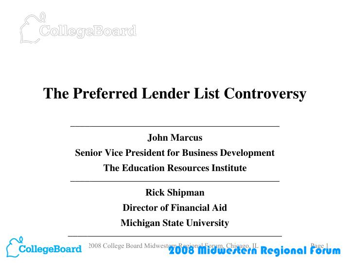 The preferred lender list controversy l.jpg