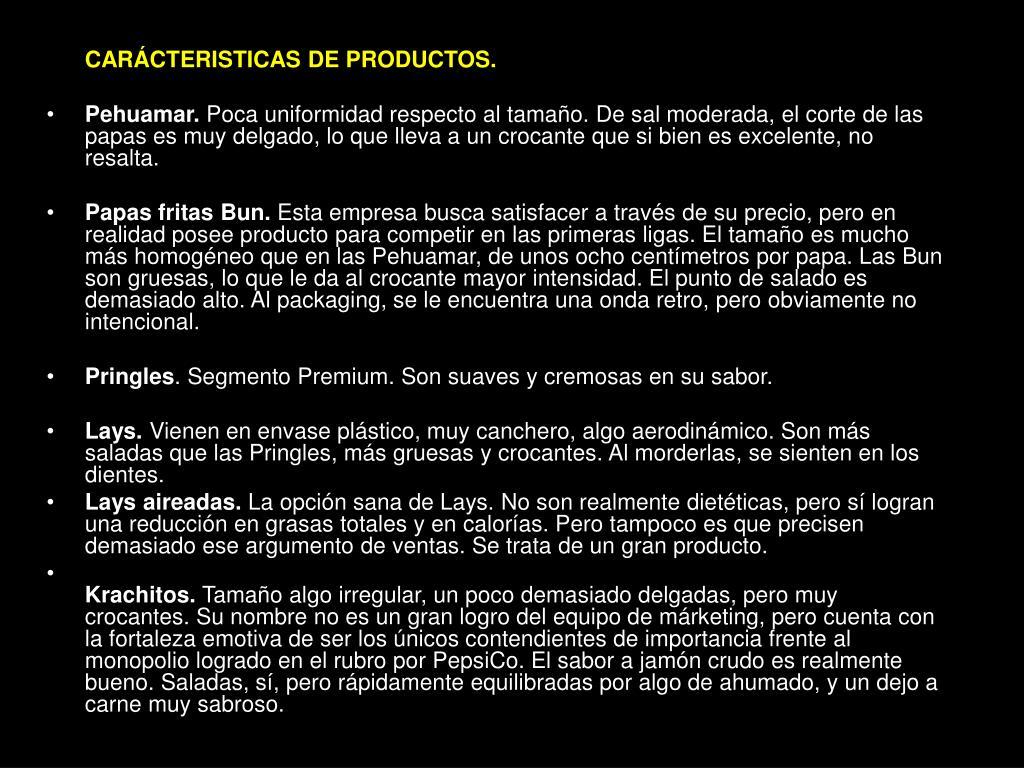 CARÁCTERISTICAS DE PRODUCTOS.