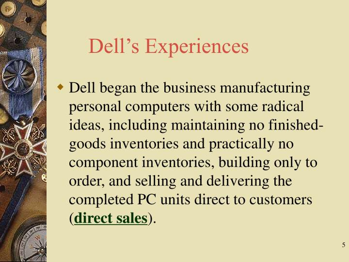 Dell's Experiences