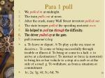 para 1 pull