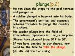 plunge p 2
