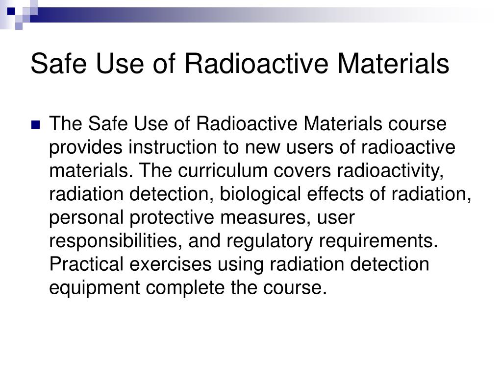 Safe Use of Radioactive Materials