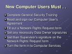 new computer users must