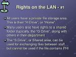 rights on the lan 1