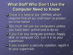 what staff who don t use the computer need to know