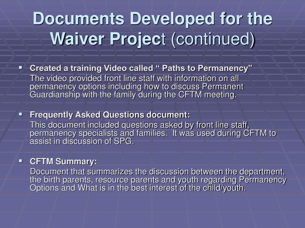 Documents Developed for the Waiver Projec