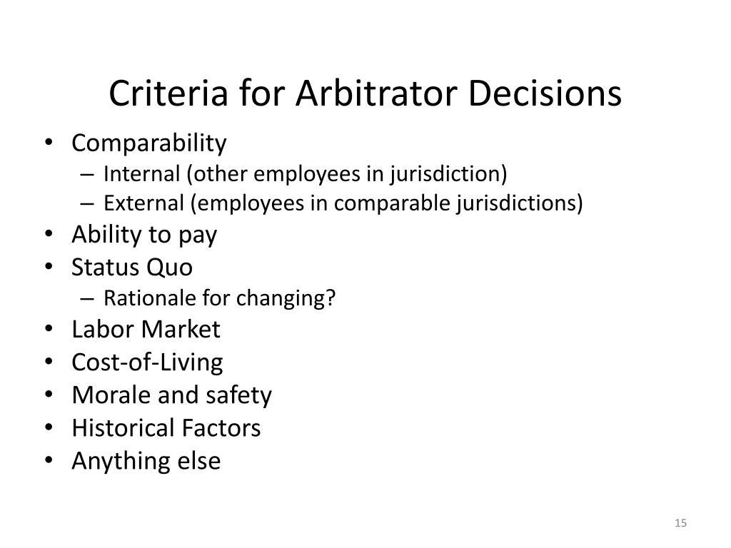 Criteria for Arbitrator Decisions