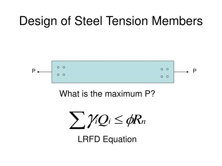 Design of steel tension members l.jpg