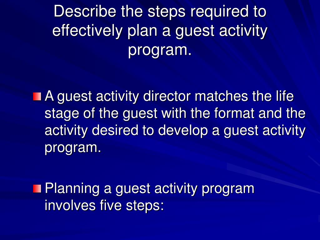 Describe the steps required to effectively plan a guest activity program.