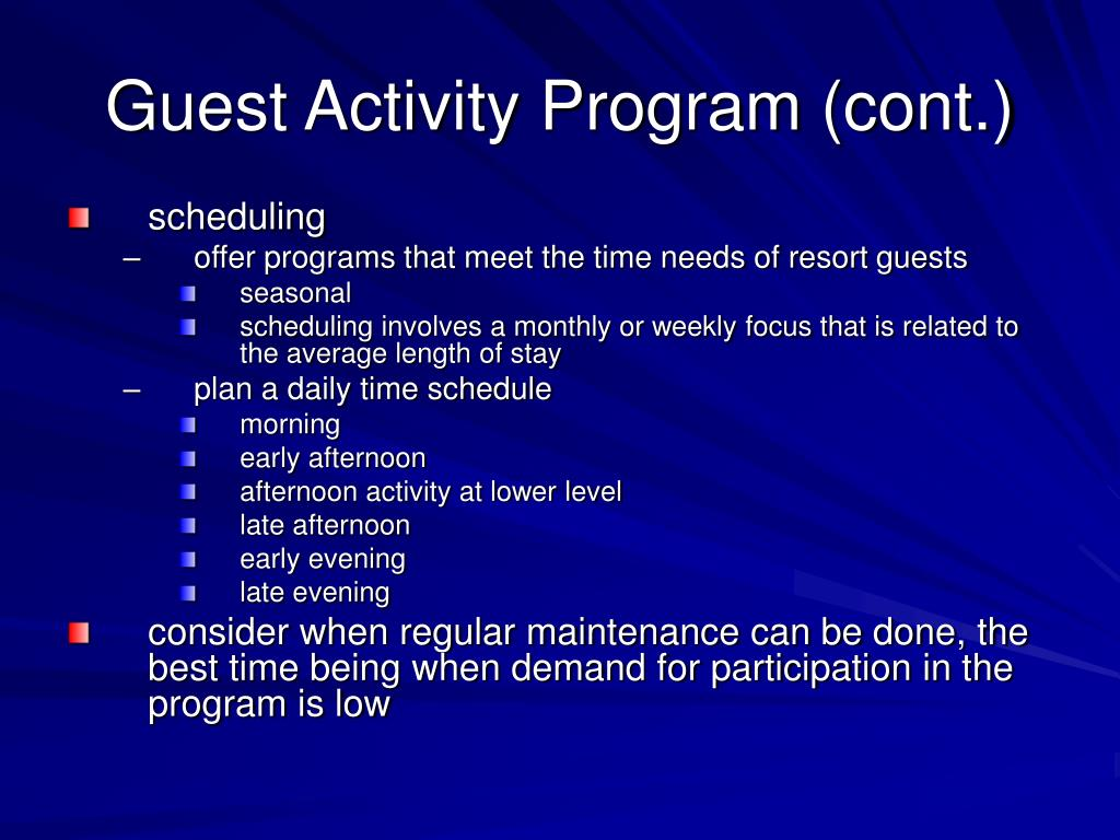 Guest Activity Program (cont.)