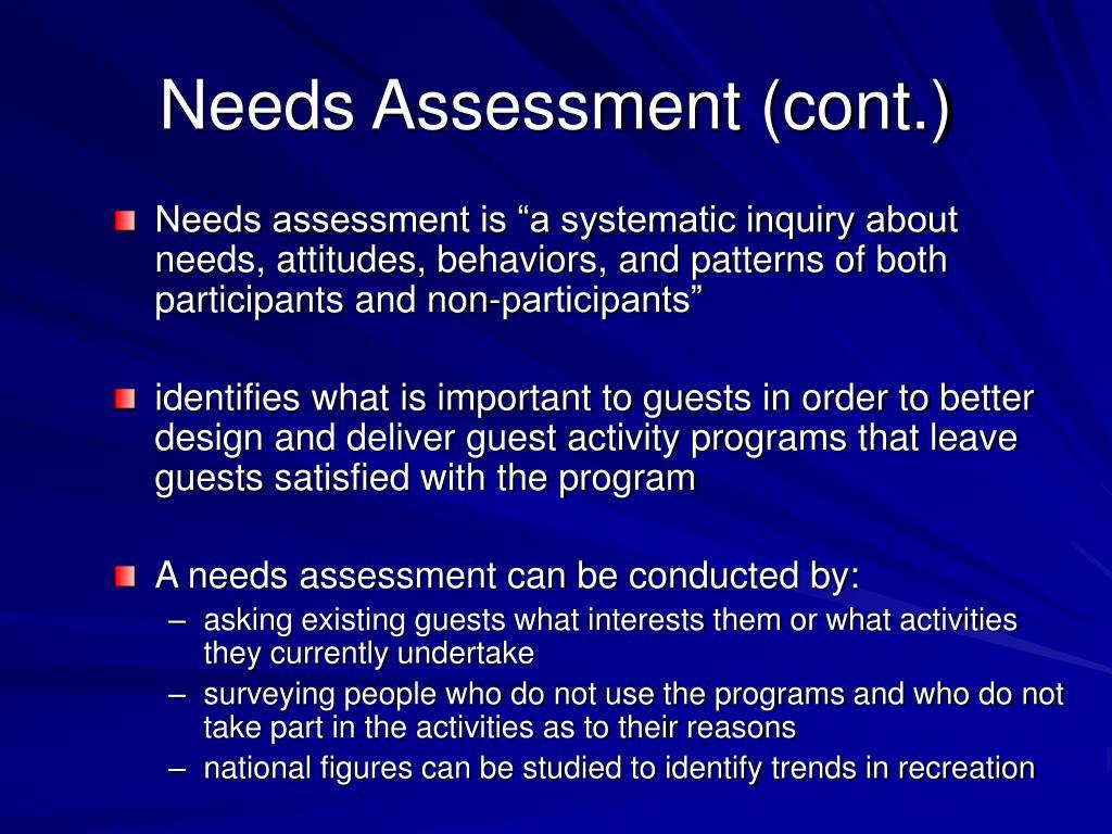 Needs Assessment (cont.)