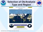 selection of ob analysis type and region