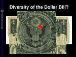 diversity of the dollar bill
