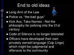 end to old ideas