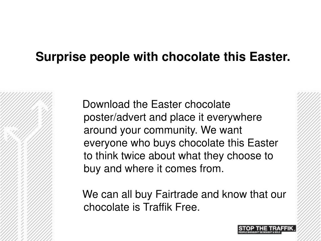 Surprise people with chocolate this Easter.