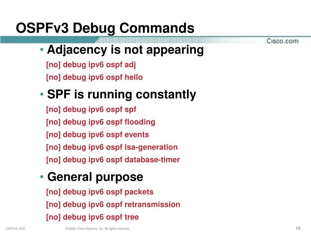 OSPFv3 Debug Commands