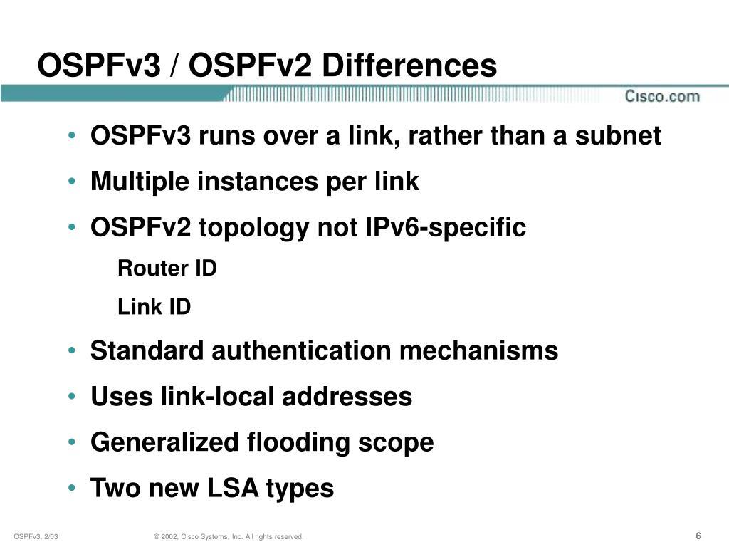 OSPFv3 / OSPFv2 Differences