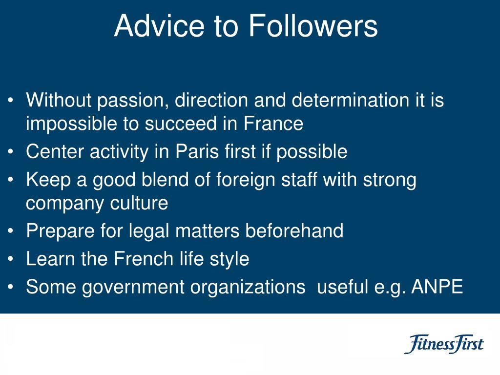 Advice to Followers