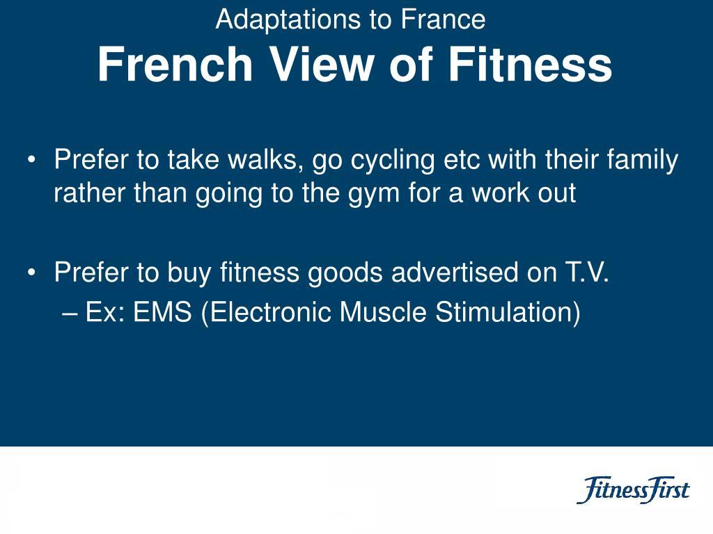 Adaptations to France