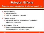 biological effects exposure above permissible levels may result in