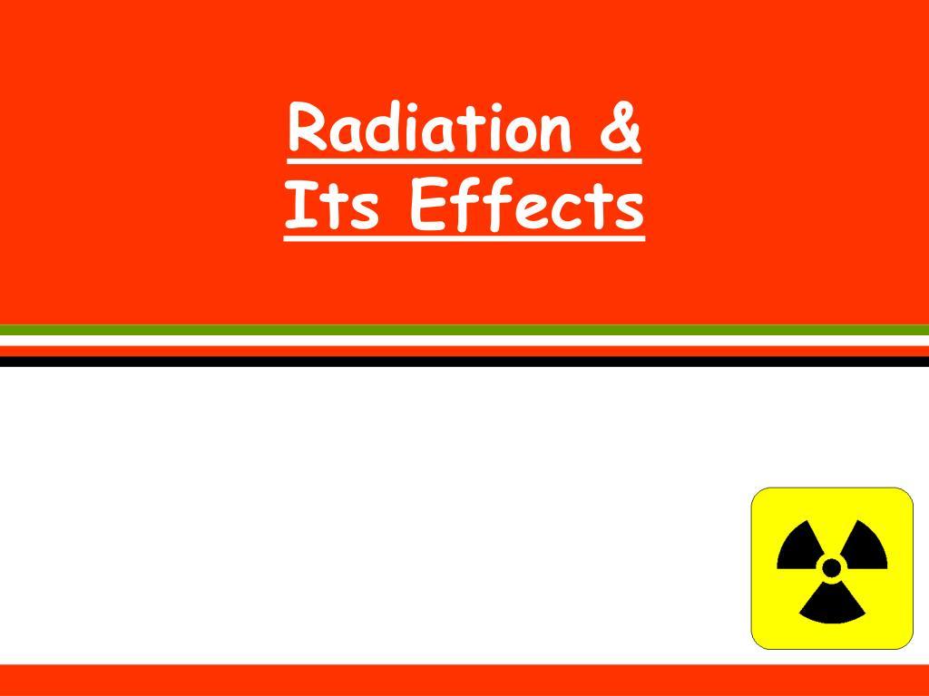 Radiation &