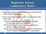 radiation safety laboratory rules