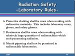 radiation safety laboratory rules47