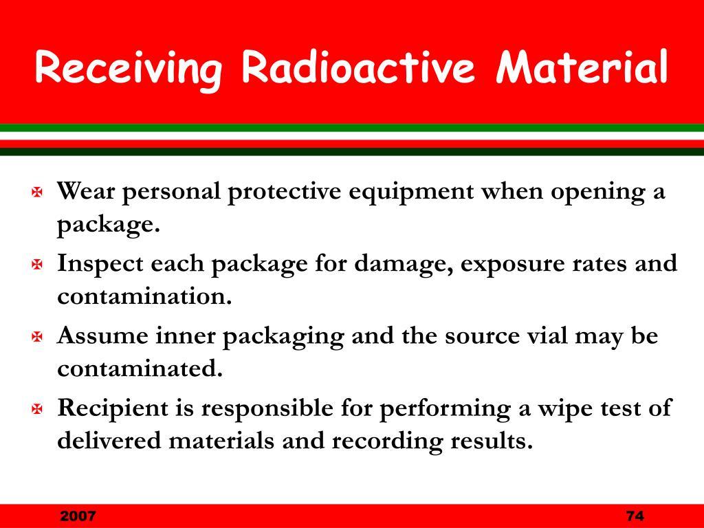 Receiving Radioactive Material