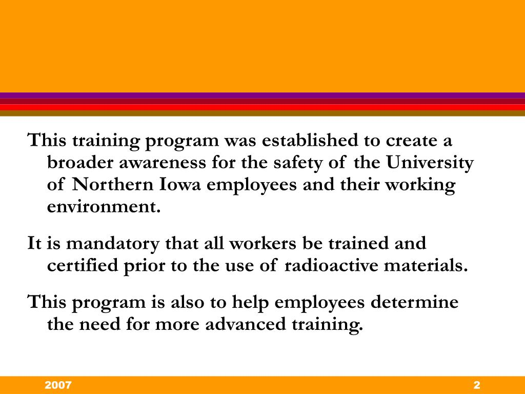 This training program was established to create a broader awareness for the safety of the University of Northern Iowa employees and their working environment.