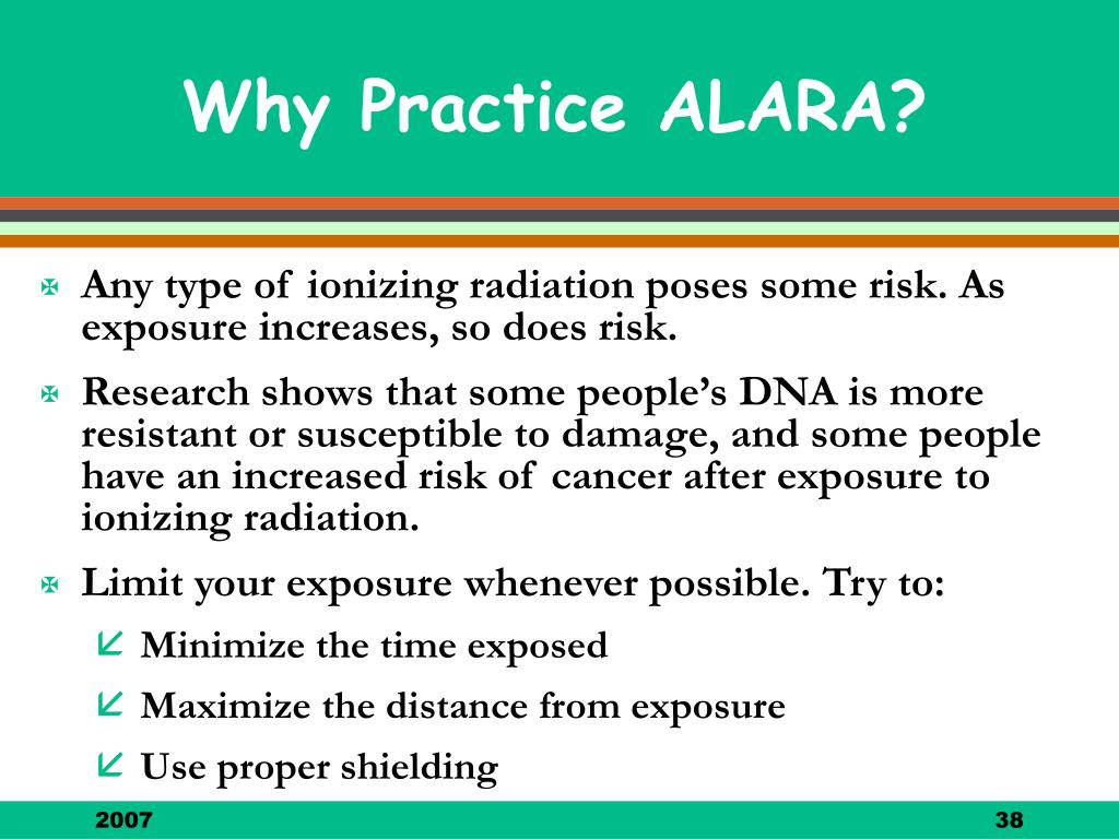 Why Practice ALARA?