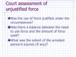 court assessment of unjustified force
