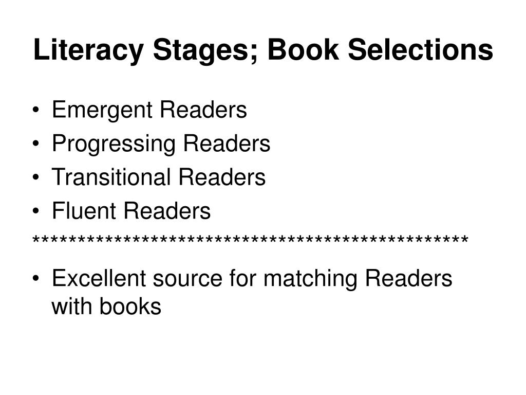 Literacy Stages; Book Selections