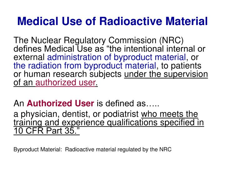 Medical use of radioactive material