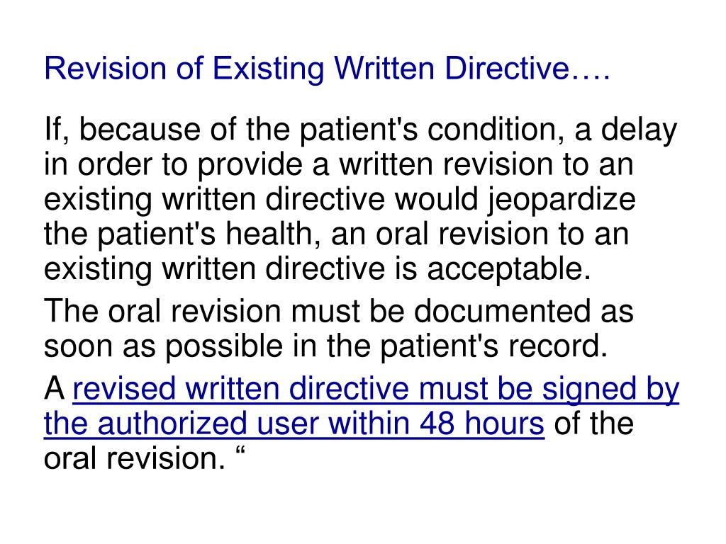 Revision of Existing Written Directive….