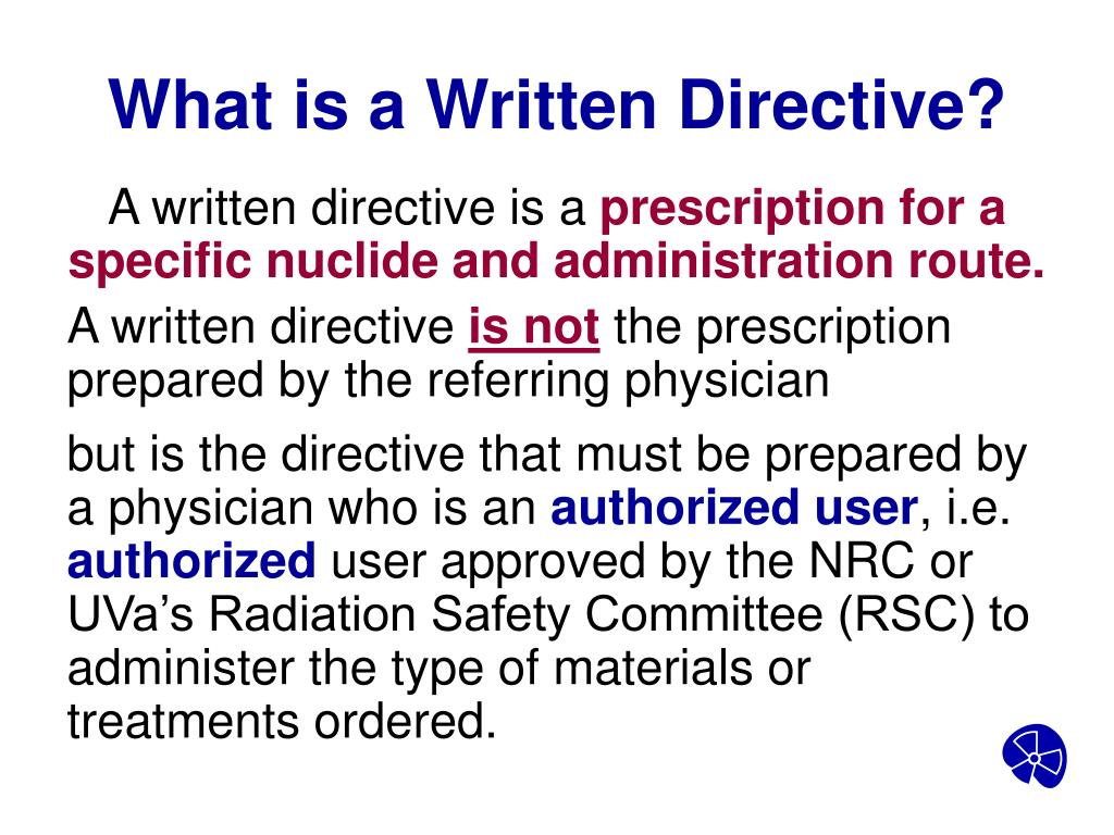 What is a Written Directive?