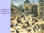 st bartholomew s day massacre 24 august 1572