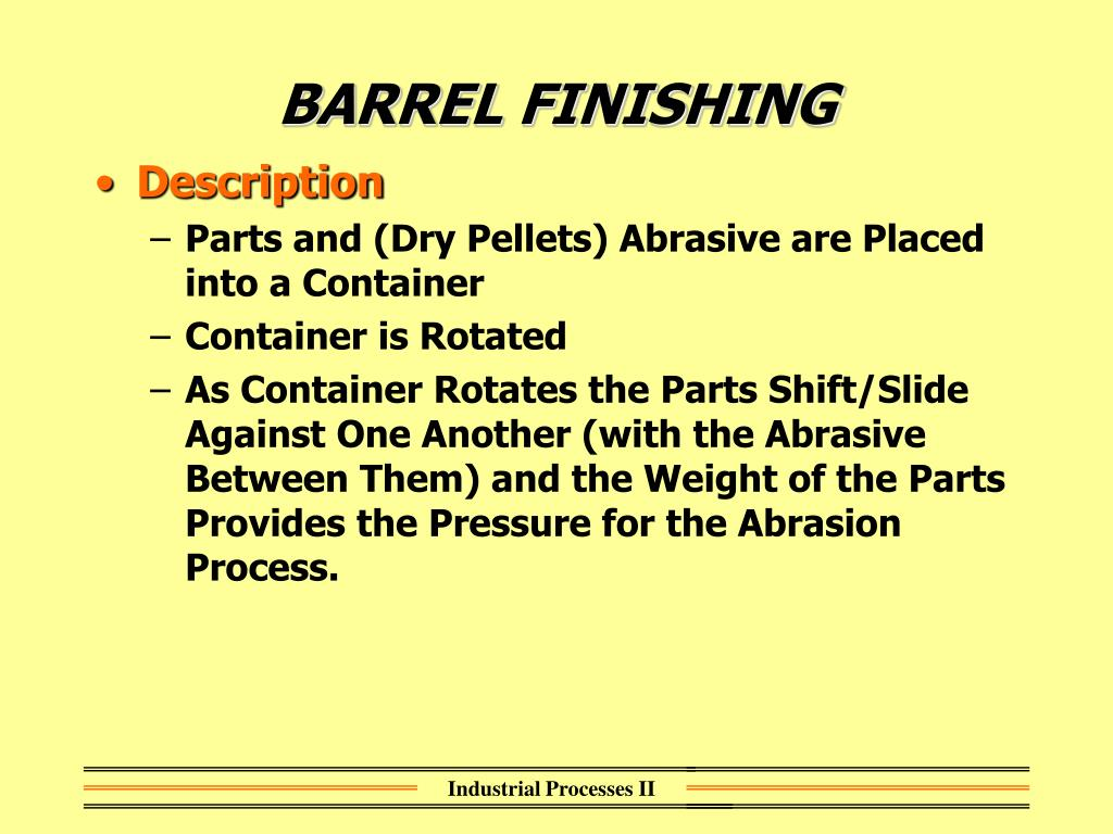 BARREL FINISHING
