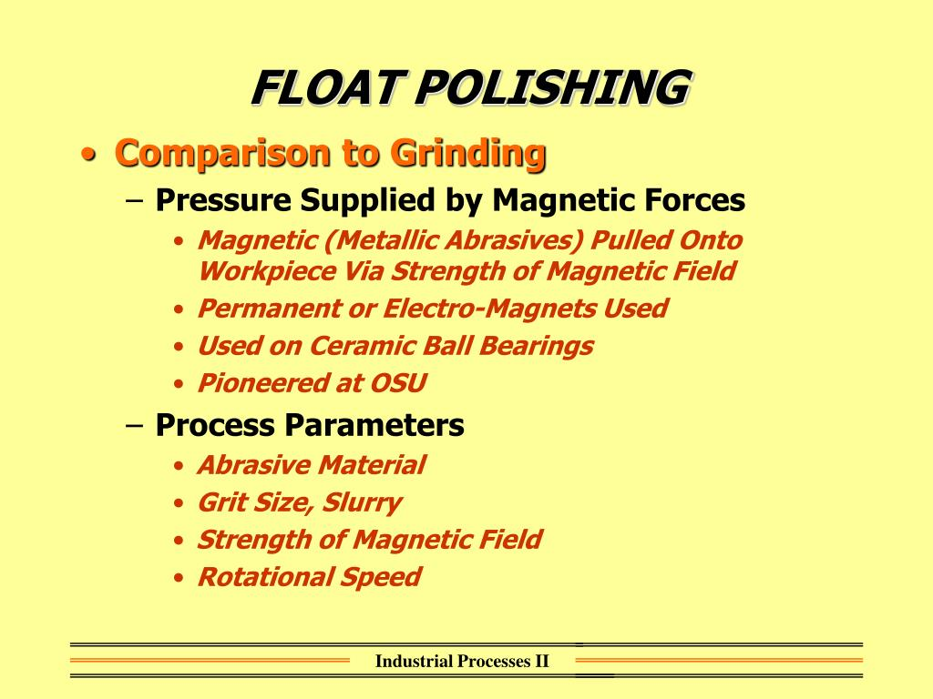 FLOAT POLISHING