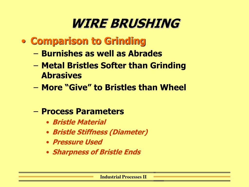 WIRE BRUSHING