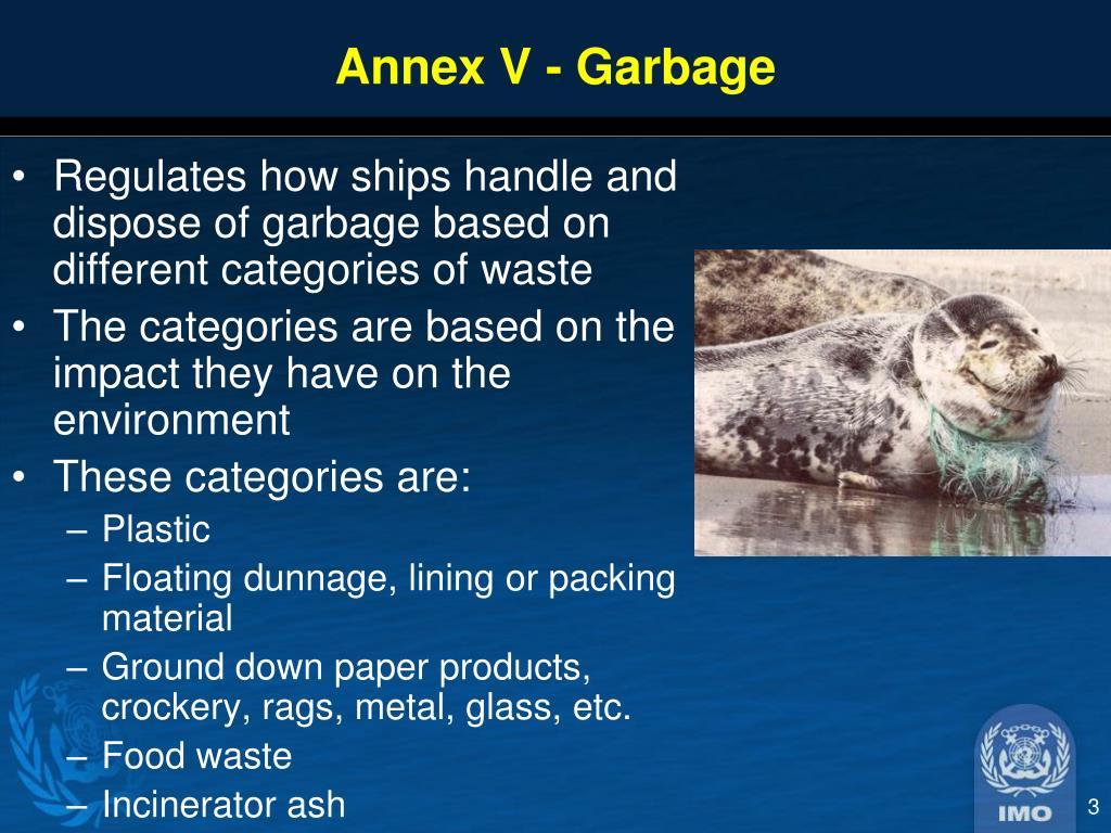 Annex V - Garbage