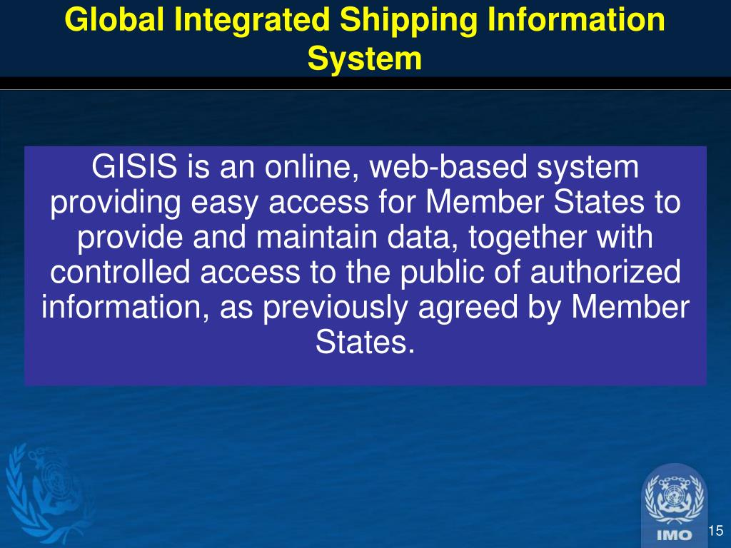 Global Integrated Shipping Information System