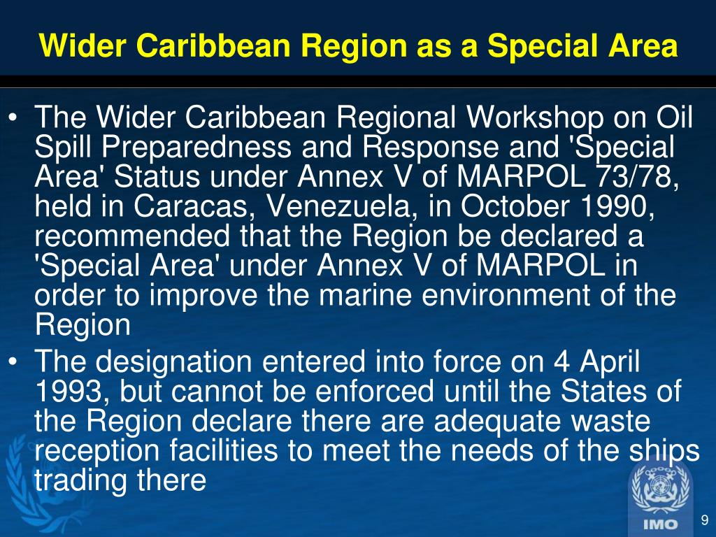 Wider Caribbean Region as a Special Area