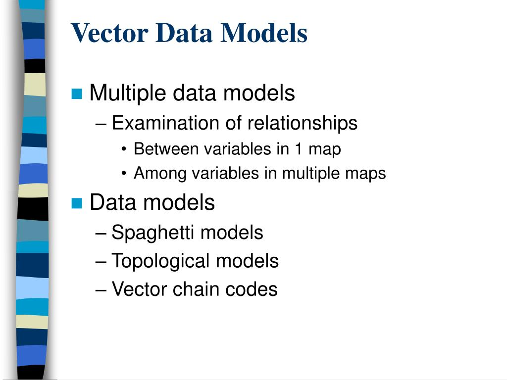 Vector Data Models