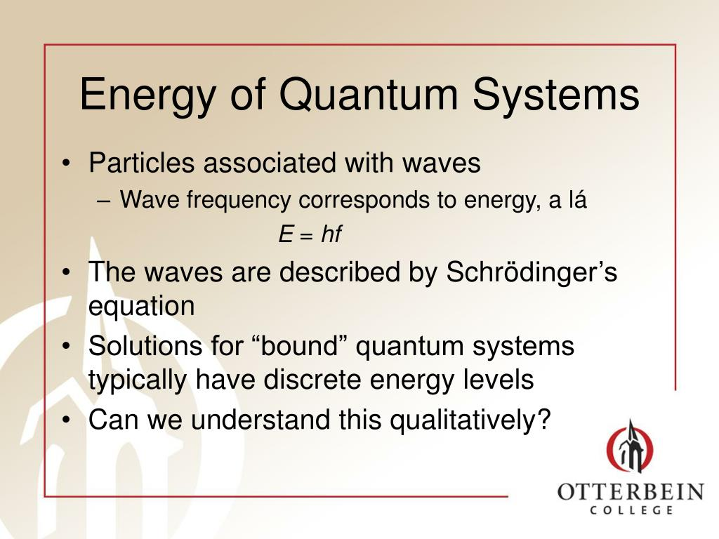 Energy of Quantum Systems